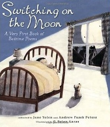 Switching on the Moon A Very First Book of Bedtime Poems