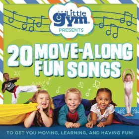 The Little Gym 20 Move-Along Fun Songs