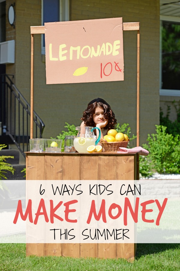 6 Ways Kids Can Earn Money this Summer