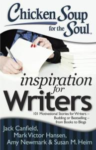 Chicken Soup for the Soul Inspiration for Writers