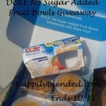 Dole No Sugar Added Fruit Bowls Giveaway Ends 10/31
