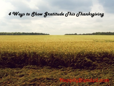 4 Ways to Show Gratitude This Thanksgiving