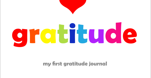 I Heart Gratitude – Children's First Gratitude Journal