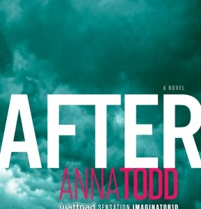 Anna Todd's After, A Wattpad Sensation Info & Giveaway  #AfterSaga #spon