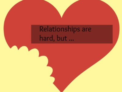Relationships are Hard, But