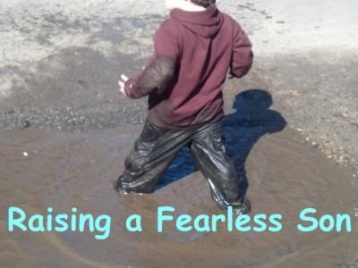 Raising a Fearless Little Son