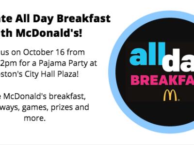 McDonald's All Day Breakfast Event 10/16 in Boston #boston #AllDayBreakfast