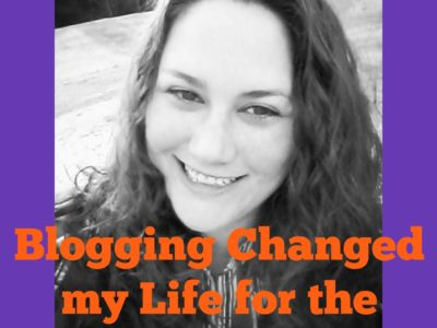Mommy Blogger – Blogging Changed my Life for the Better