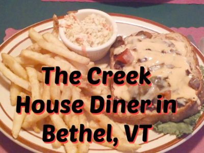 New England Dining – The Creek House Diner in Bethel, VT