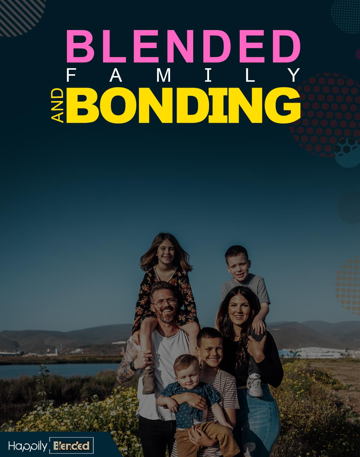 Blended Family Bonding